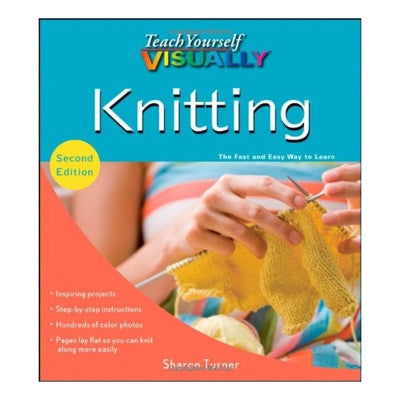 Teach Yourself Visually Knitting: 2nd Ed