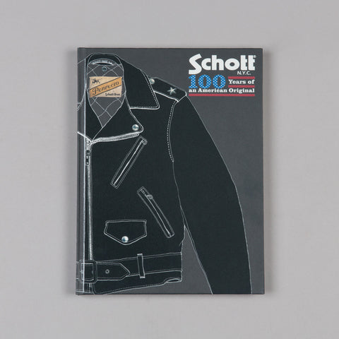 SCHOTT 100 YEARS OF AN AMERICAN ORIGINAL