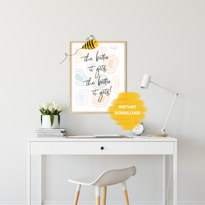 The Better it Gets Quote Wall Print,  Esther Hicks Quote, Digital Wall Art Print