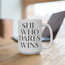 Load image into Gallery viewer, She Who Dares Wins Mug