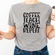 Load image into Gallery viewer, Coffee Teach Wine Repeat Unisex Short Sleeve Tee
