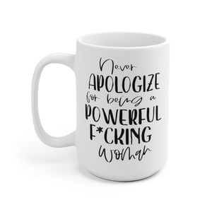 Powerful Woman Mug, Feminist Mug, White Ceramic Mug