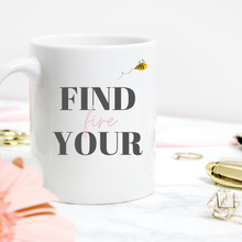 Load image into Gallery viewer, Find Your Fire Mug, Boss Girl Mug