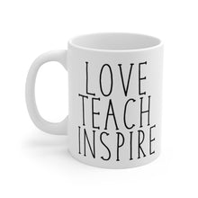 Load image into Gallery viewer, LOVE TEACH INSPIRE Bold Print Mug