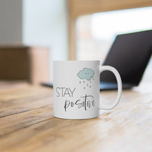 Load image into Gallery viewer, Stay Positive White Ceramic Mug