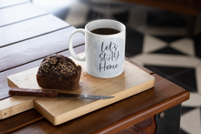 Load image into Gallery viewer, Let's Stay Home Ceramic Mug