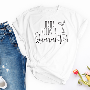 Mama NEEDS a Quarantini Unisex Short Sleeve Tee