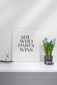 She Who Dares Wins Wall Art Printable