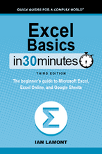 Load image into Gallery viewer, Excel Basics In 30 Minutes: The beginner's guide to Microsoft Excel, Excel Online, and Google Sheets
