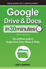 Load image into Gallery viewer, Google Drive and Docs In 30 Minutes: The unofficial guide to Google Drive, Docs, Sheets & Slides