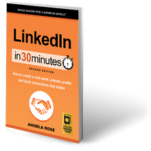 Load image into Gallery viewer, LinkedIn In 30 Minutes: How to create a rock-solid LinkedIn profile and build connections that matter