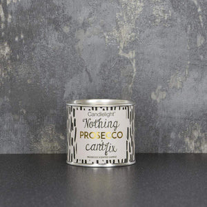 Nothing Prosecco Can't Fix Large Tin Candle with Ring Pull top Prosecco Scent 100g