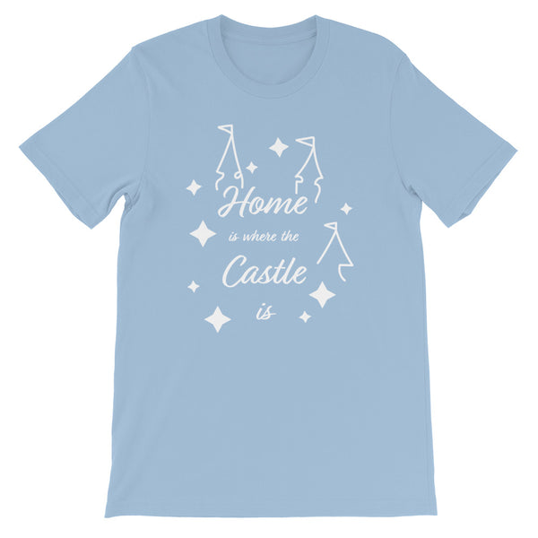 Home is Where the Castle is Unisex T-Shirt