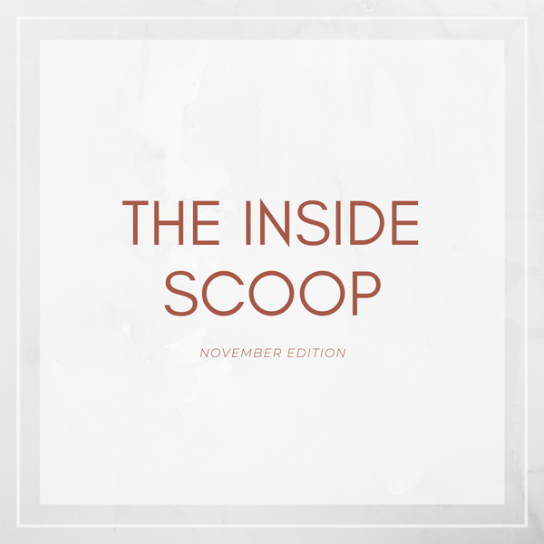 The Inside Scoop - November