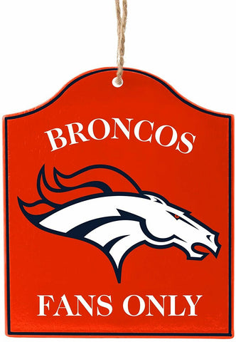"DENVER BRONCOS NFL Wooden ""Fans Only"" Sign Christmas Ornament"