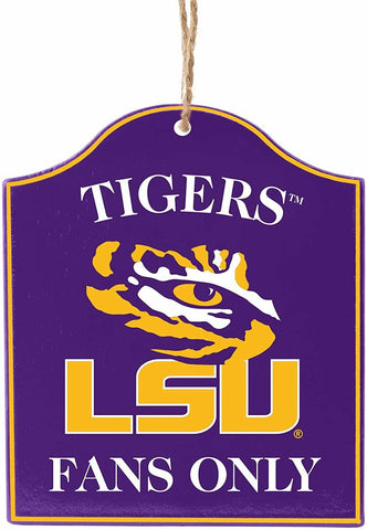 "LSU TIGERS NCAA Wooden ""Fans Only"" Sign Christmas Ornament"