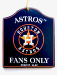 "HOUSTON ASTROS MLB Wooden ""Fans Only"" Sign Christmas Ornament"