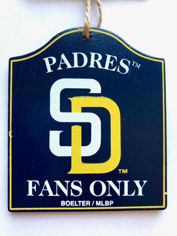 "SAN DIEGO PADRES MLB Wooden ""Fans Only"" Sign Christmas Ornament"