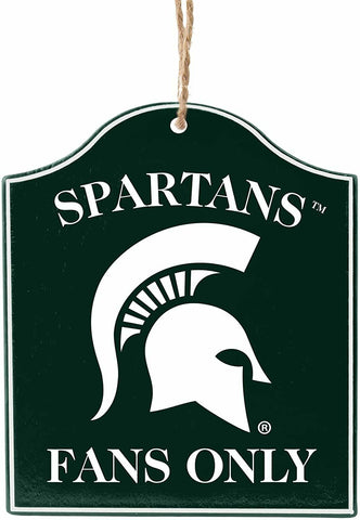 "MICHIGAN STATE SPARTANS NCAA Wooden ""Fans Only"" Sign Christmas Ornament"
