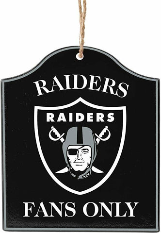"LAS VEGAS (OAKLAND) RAIDERS NFL Wooden ""Fans Only"" Sign Christmas Ornament"