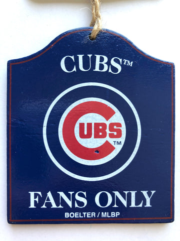 "CHICAGO CUBS MLB Wooden ""Fans Only"" Sign Christmas Ornament"