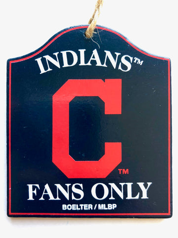 "CLEVELAND INDIANS MLB Wooden ""Fans Only"" Sign Christmas Ornament"