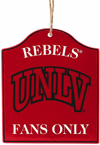 "UNLV REBELS NCAA Wooden ""Fans Only"" Sign Christmas Ornament"