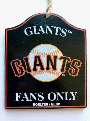 "SAN FRANCISCO GIANTS MLB Wooden ""Fans Only"" Sign Christmas Ornament"