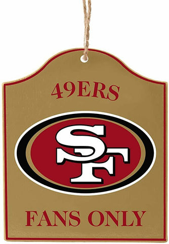 "SAN FRANCISCO 49ers NFL Wooden ""Fans Only"" Sign Christmas Ornament"