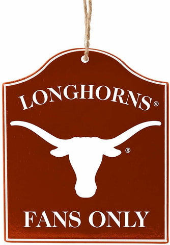 "TEXAS LONGHORNS NCAA Wooden ""Fans Only"" Sign Christmas Ornament"