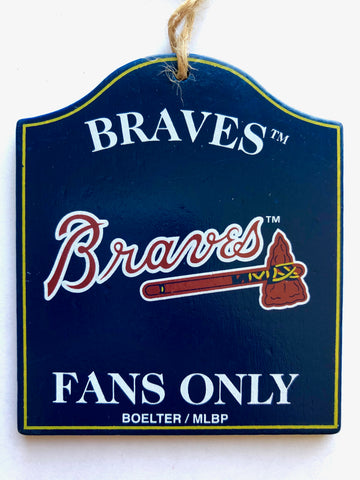 "ATLANTA BRAVES MLB Wooden ""Fans Only"" Sign Christmas Ornament"
