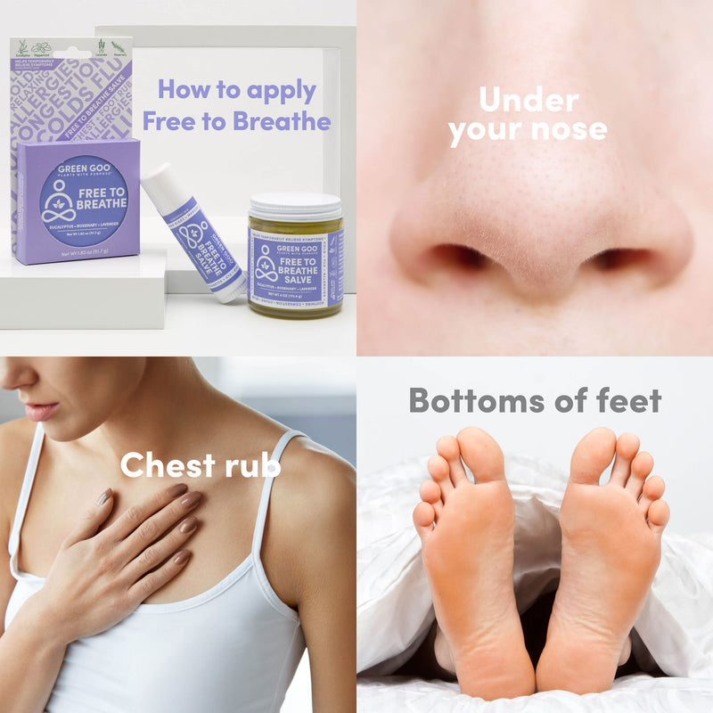 Apply Free to Breathe under your nose, on your chest, and to the bottoms of your feet.