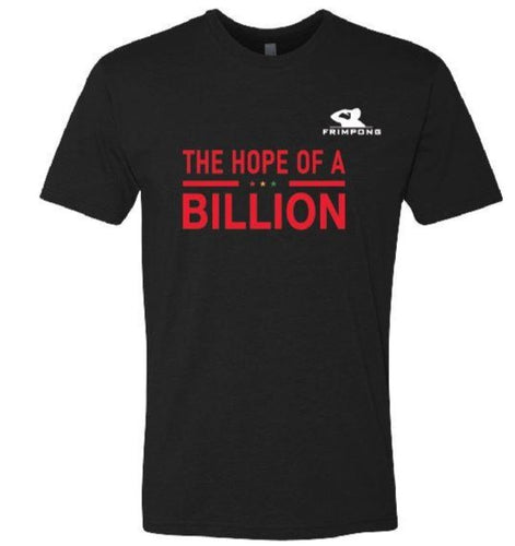 the hope of a billion - frimpong limited tshirt