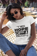 Load image into Gallery viewer, HOPE OF A BILLION TEE WB - WOMEN - WHITE