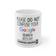 Load image into Gallery viewer, Nursing Google Funny Mug