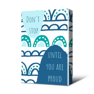 Don't Stop Canvas Print Teal