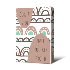 Don't Stop Canvas Print Neutral