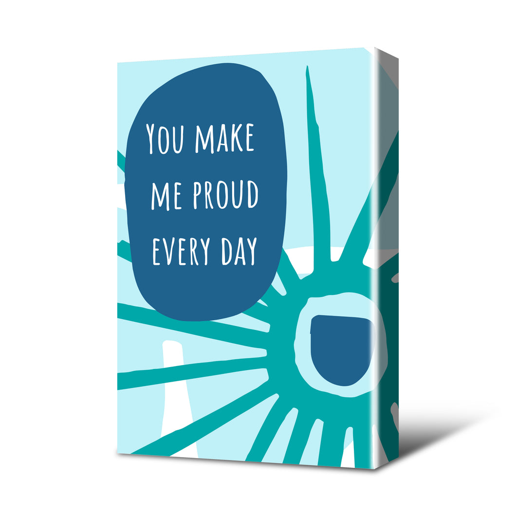 Make Me Proud Canvas Print Teal