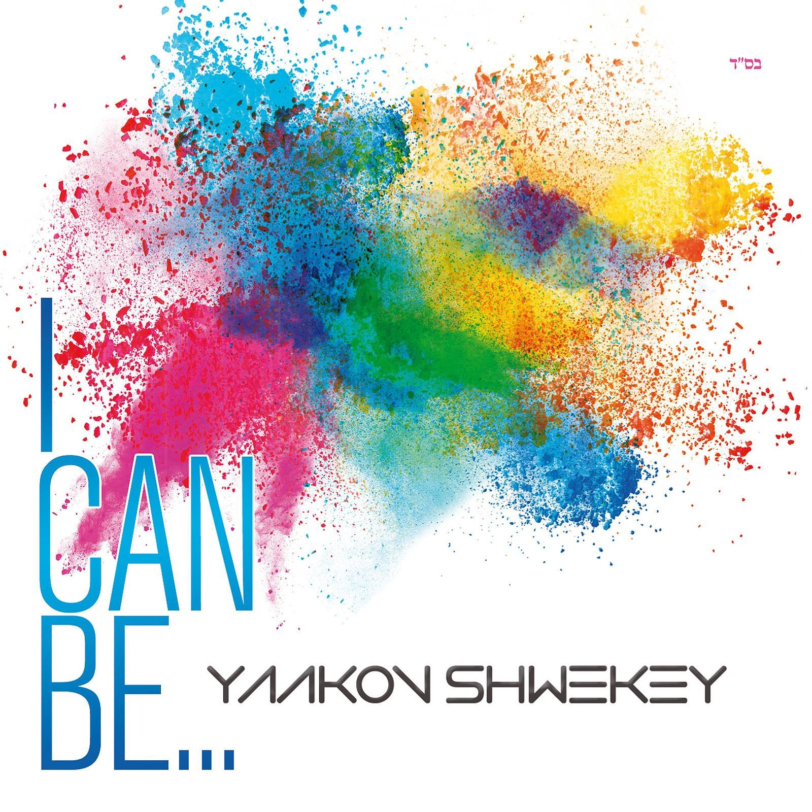 Yaakov Shwekey - I Can Be (Single)