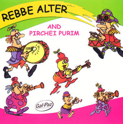 Reb Alter - Pirchei Purim