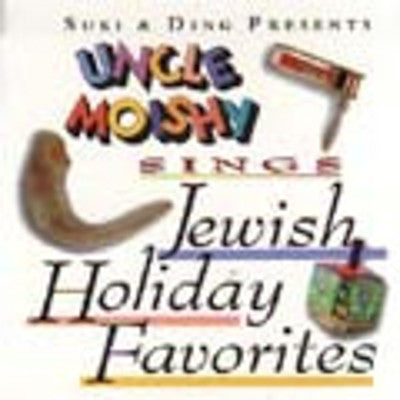 Uncle Moishy - Jewish Holiday Favorites