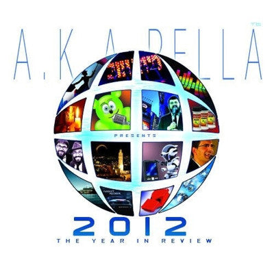 AKA Pella - 2012: The Year in Review