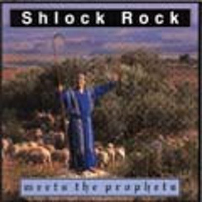 Shlock Rock - Meets The Prophets