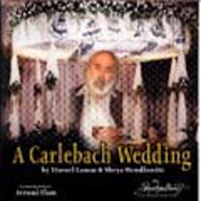 Lamm Mendlowitz - A Carlebach Wedding