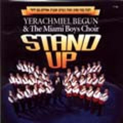 Yerachmiel Begun and The Miami Boys Choir - Stand Up