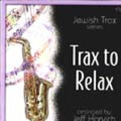 Jeff Horvitch - Trax To Relax 1