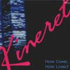Kineret - How Come, How Long