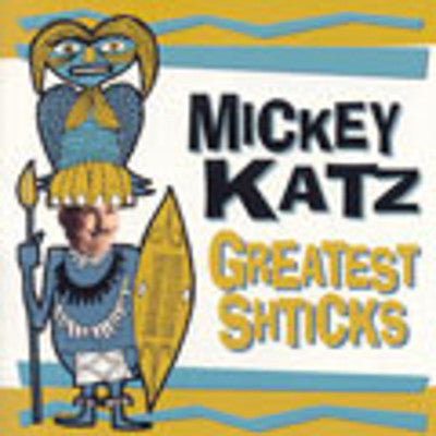 Mickey Katz - Greatest Shticks