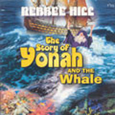 Rebbee Hill - The Story of Yonah and The Whale