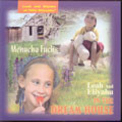 Menucha Fuchs - Leah and Eliyahu In the Dream House